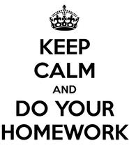 keep-calm-and-do-your-homework-252.jpeg